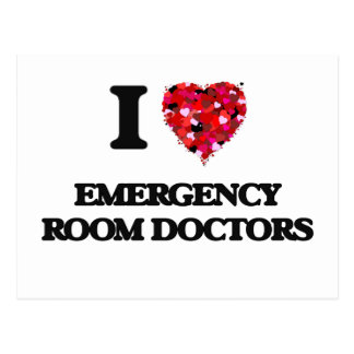 I love Emergency Room Doctors Postcard