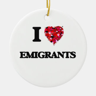 I love EMIGRANTS Double-Sided Ceramic Round Christmas Ornament