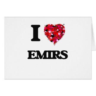 I love EMIRS Greeting Card