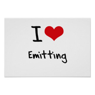I love Emitting Posters