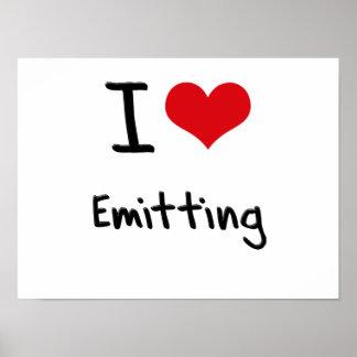 I love Emitting Poster