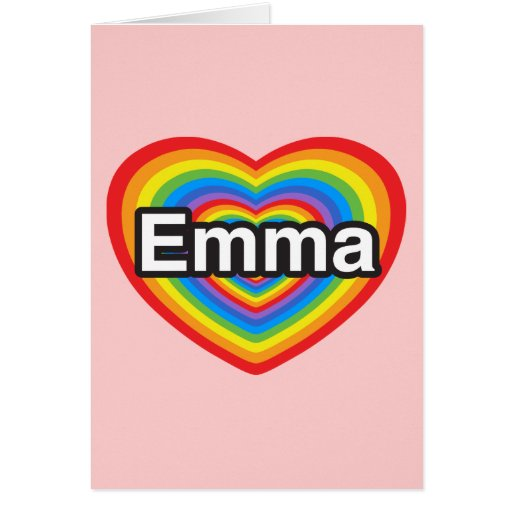 I love Emma. I love you Emma. Heart Greeting Card