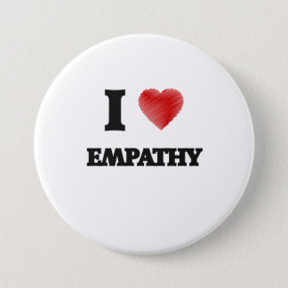 I love EMPATHY Pinback Button