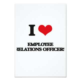 I love Employee Relations Officers 3.5x5 Paper Invitation Card