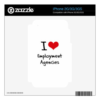 I love Employment Agencies iPhone 3GS Skins