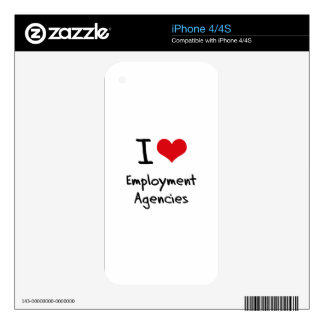 I love Employment Agencies iPhone 4S Skins