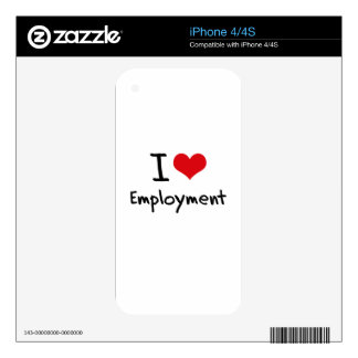 I love Employment iPhone 4S Decal