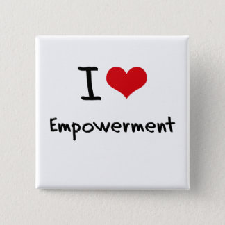 I love Empowerment Button