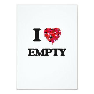 I love EMPTY 5x7 Paper Invitation Card