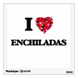 I love ENCHILADAS Room Graphic