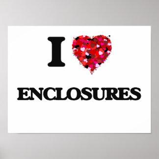 I love ENCLOSURES Poster