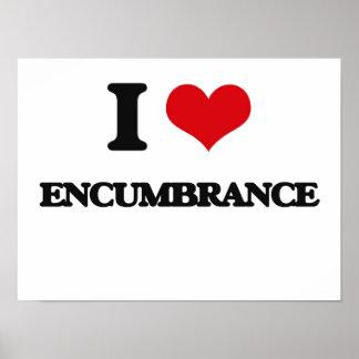 I love ENCUMBRANCE Print