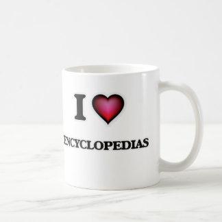 I love ENCYCLOPEDIAS Coffee Mug