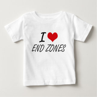 I love END ZONES Tee Shirts
