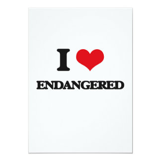 I love ENDANGERED 5x7 Paper Invitation Card