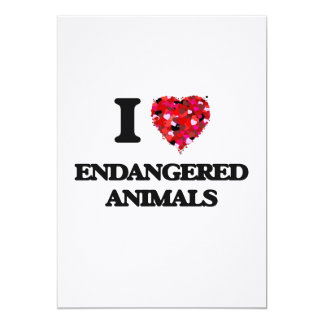 I love ENDANGERED ANIMALS 5x7 Paper Invitation Card