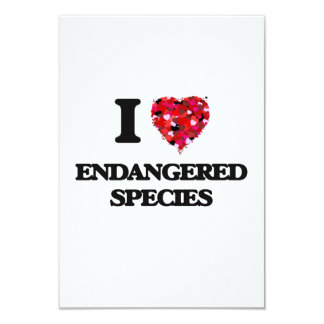 I love ENDANGERED SPECIES 3.5x5 Paper Invitation Card