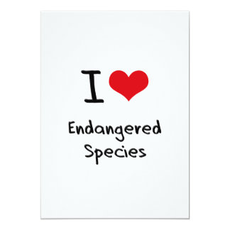 I love Endangered Species 5x7 Paper Invitation Card
