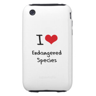 I love Endangered Species iPhone 3 Tough Cover