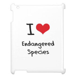 I love Endangered Species Case For The iPad 2 3 4