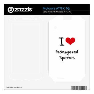 I love Endangered Species Motorola ATRIX 4G Skin