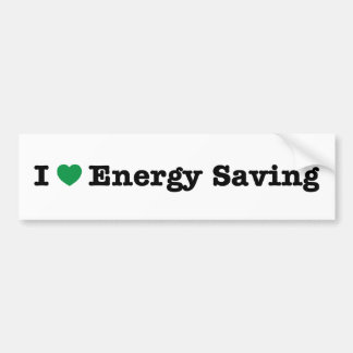 i love energy saving bumper sticker