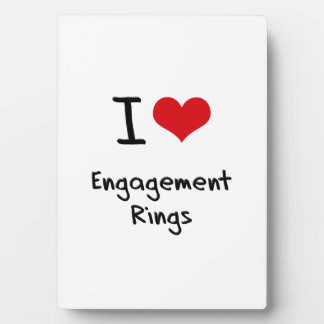 I love Engagement Rings Plaque