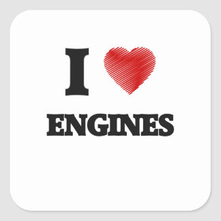 I love ENGINES Square Sticker