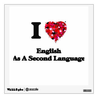 I Love English As A Second Language Wall Stickers