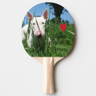 I Love English Bull Terriers Ping-Pong Paddle