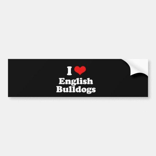 I Love English Bulldogs Car Bumper Sticker