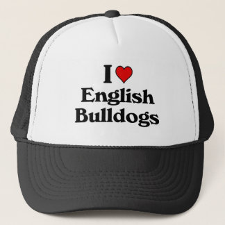 I love English Bulldogs Trucker Hat