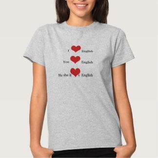 I love English Grammar TESOL ESL Teacher Student T-shirts