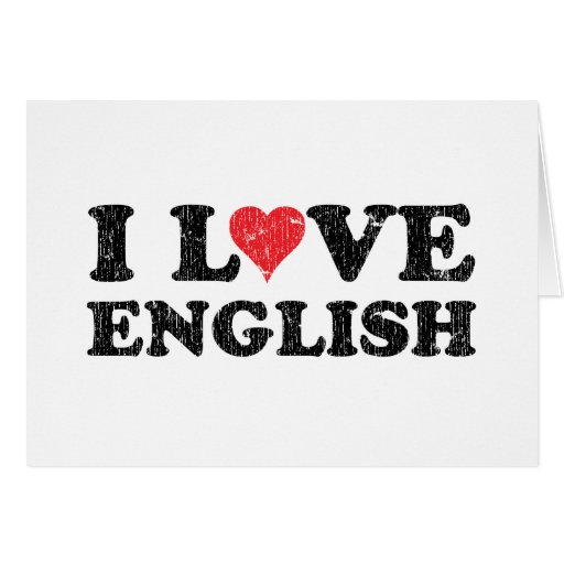 I Love English Greeting Card
