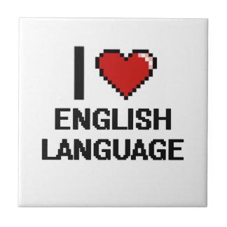 I Love English Language Digital Design Small Square Tile