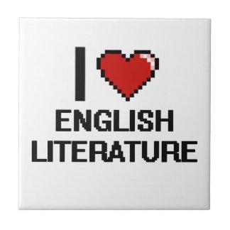 I Love English Literature Digital Design Small Square Tile