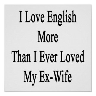 I Love English More Than I Ever Loved My Ex Wife Poster