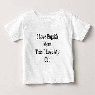 I Love English More Than I Love My Cat Baby T-Shirt