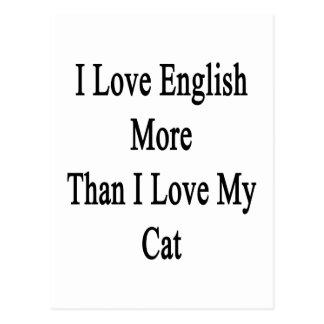 I Love English More Than I Love My Cat Postcard