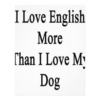 I Love English More Than I Love My Dog Letterhead