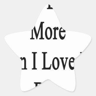 I Love English More Than I Love My Dog Star Sticker
