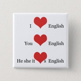 I love English TESOL ESL Teacher Student Grammar Pinback Button