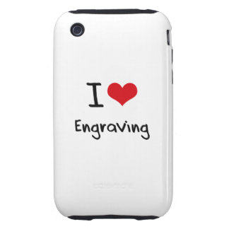 I love Engraving Tough iPhone 3 Covers