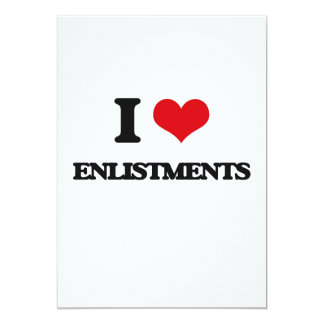 I love ENLISTMENTS 5x7 Paper Invitation Card