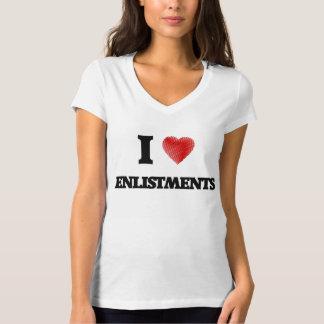 I love ENLISTMENTS T-Shirt