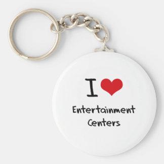 I love Entertainment Centers Key Chains