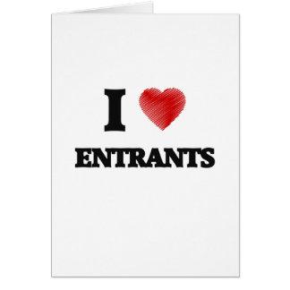 I love ENTRANTS Card