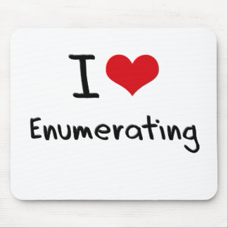 I love Enumerating Mouse Pad