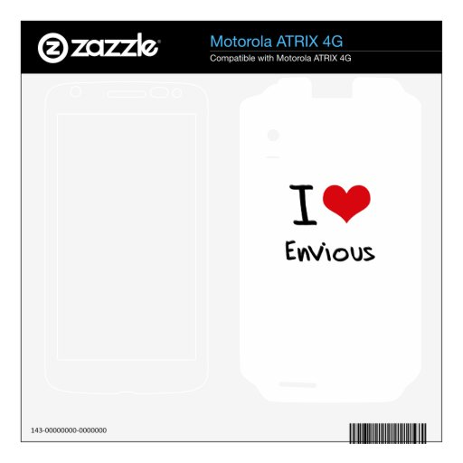 I love Envious Motorola ATRIX 4G Decal