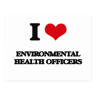 I love Environmental Health Officers Postcard